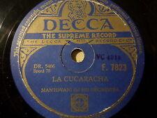 """Mantovani & HIS ORCHESTRA """" Tango of the Rose/La Cucaracha """" Decca 78rpm 10 """""""