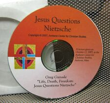 JESUS QUESTIONS NIETZSCHE Greg Ganssle lecture 2007 Christian philosophy CD