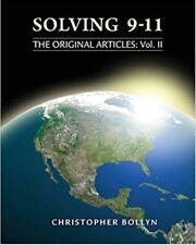 Solving 9-11 The Original Articles: Volume II Christopher Bollyn