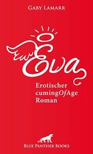 Eva | Erotischer CumingOfAge Roman von Gaby Lamarr blue panther books