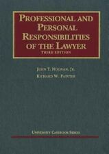 Professional and Personal Responsibilities of the Lawyer 3rd edition (2011)
