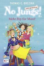 WIE NEU: T. C. Brezina - No Jungs! Bd 5 Mehr Pep für Mam - satte Rabatte!!!