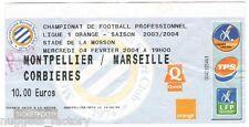 Billet  / Place  OM Olympique de Marseille - MHSC vs OM  ( 025 )