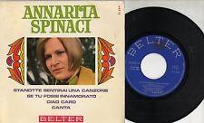 ANNARITA SPINACI raro disco EP 45 giri MADE in SPAIN Ciao caro STAMPA SPAGNOLA