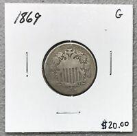 1869 U.S. SHIELD NICKEL ~ GOOD CONDITION! $2.95 MAX SHIPPING! C1128