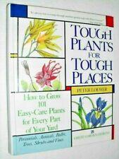 Tough Plants For Tough Places , New