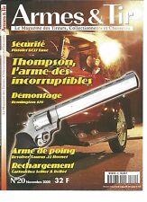 ARMES & TIR N°20 GC 27 LUXE / THOMPSON ARME DES INCORRUPTIBLES / REMINGTON 870