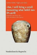 See, I Will Bring a Scroll Recounting What Befell Me (Ps 408): Epigraphy and Dai