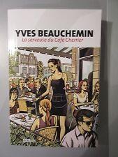 La Serveuse du Café Cherrier par Yves Beauchemin (Éditions Michel Brulé 2011