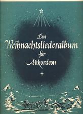 """Notenheft   """"Weihnachtsliederalbum -  für Akkordeon"""""""