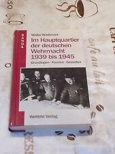 Im Hauptquartier der deutschen Wehrmacht 1939-1945 , Band 1