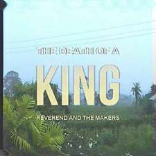 Reverend And The Makers - Death Of A King,the NEW LP