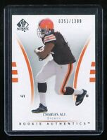 2007 SP Authentic Rookie #114 Charles Ali RC (Cleveland Browns) #'d 0351/1399