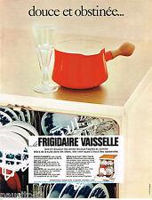 PUBLICITE ADVERTISING 055  1968  FRIGIDAIRE  le lave vaisselle
