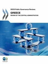 OECD Public Governance Reviews Greece: Review of the Central Administration