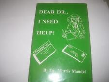 Dear Dr., I Need Help!  by Morris Mandel JUDAICA