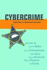 Cybercrime: Digital Cops in a Networked Environment (Ex Machina: Law,