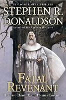 Fatal Revenant : The Last Chronicles of Thomas Covenant by Stephen R. Donaldson