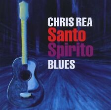 "CHRIS REA ""SANTO SPIRITO BLUES"" CD NEW"