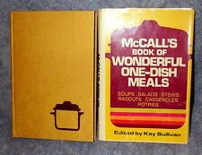 McCall's 1972 Book of WONDERFUL One-Dish Meals HBDJ 200+ Recipes, Nice Book