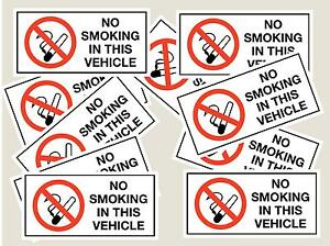 10 NO SMOKING IN THIS VEHICLE STICKERS/SIGNS FREE P&P TOP QUALITY SCREEN PRINTED