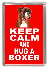 "Boxer Dog Fridge Magnet ""KEEP CALM AND HUG A BOXER"" by Starprint"