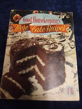 GOOD HOUSEKEEPING MORE CAKE RECIPES 1956 *£3.25 UK P&P* P/B