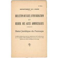 Recueil des Actes Administratifs en INDRE Statut FERMAGE Bulletin Officiel 1946
