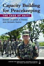 Capacity Building for Peacekeeping: The Case of Haiti