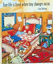 Mary Engelbreit Handmade Magnet-True Life When Tiny Changes Occur