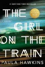 """The Girl on the Train"" A novel by Paula Hawkins Like New HC/DJ  Mint 1st Editio"