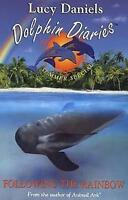 Summer Special: Following The Rainbow (Dolphin Diaries), Daniels, Lucy , Accepta
