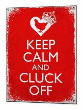 Keep Calm and Cluck Off Hen Coop Chicken Funny Vintage Metal Sign