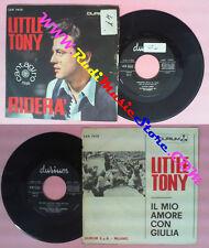 LP 45 7''  LITTLE TONY Ridera' Il mio amore con giulia 1966 italy no cd mc dvd