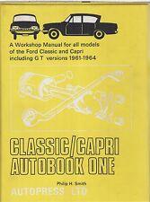 FORD CONSUL CLASSIC 315 & CAPRI CLASSIC 335 (1961-64) OWNERS REPAIR MANUAL *VGC*