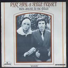 "DANY SAVAL et SERGE PRISSET Rare SP 1973 ""Mon amour tu me gênes"" NEUF"