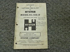 Hyster RC150D Forklift Lift Truck Parts Catalog Manual Supplement S/N 99899-Up