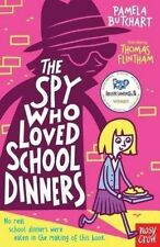 **NEW PB** The Spy Who Loved School Dinners by Pamela Butchart (Paperback, 2014)