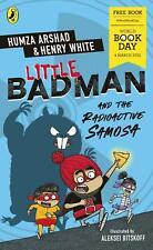 Little Badman and the Radioactive Samosa World Book Day 2021 By Humza Arshad