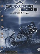2003 SEA DOO WATERCRAFT XP DI PARTS MANUAL NEW P/N 219 301 470  (797)