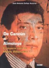De Cancun a Almoloya El Imperio Roto De Mario Villanueva (Spanish Edition)