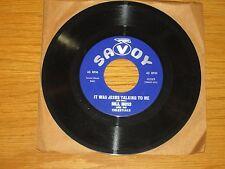 "BLACK GOSPEL 45 RPM - BILL MOSS & THE CELESTIALS - SAVOY 4289  ""IT WAS JESUS..."""