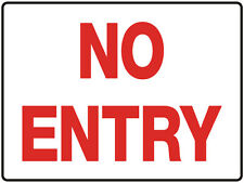 """Warning Sign """"NO ENTRY 5mm corflute 300MM X 225MM"""""""