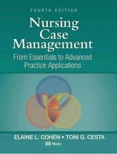 Nursing Case Management: From Essentials to Advanced Practice Applications, 4e