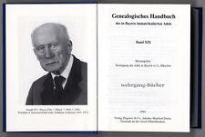 Genealogisches Handbuch des in Bayern immatrikulierten Adels Bd. XIX