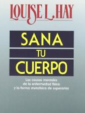 Sana Tu Cuerpo by Louise L. Hay Paperback Book (Spanish)
