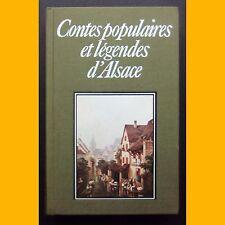 Richesse du Folklore de France CONTES POPULAIRES ET LÉGENDES D'ALSACE 1981