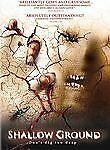NEW DVD: Shallow Ground (2005) BRAND NEW IN SHRINK-WRAP