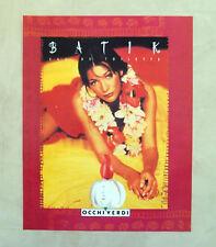 E714- Advertising Pubblicità -1997- BATIK OCCHI VERDI , EAU DE TOILETTE