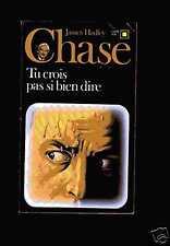 Carré Noir 326 : James H. CHASE - Tu crois pas si bien dire, 1991
